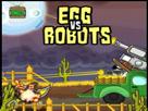 Yumurtalar Robotlara Karşı